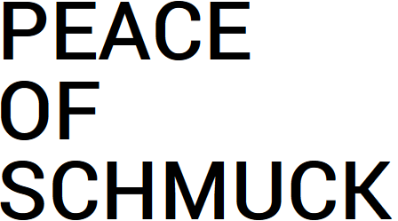 peace-of-schmuck-about